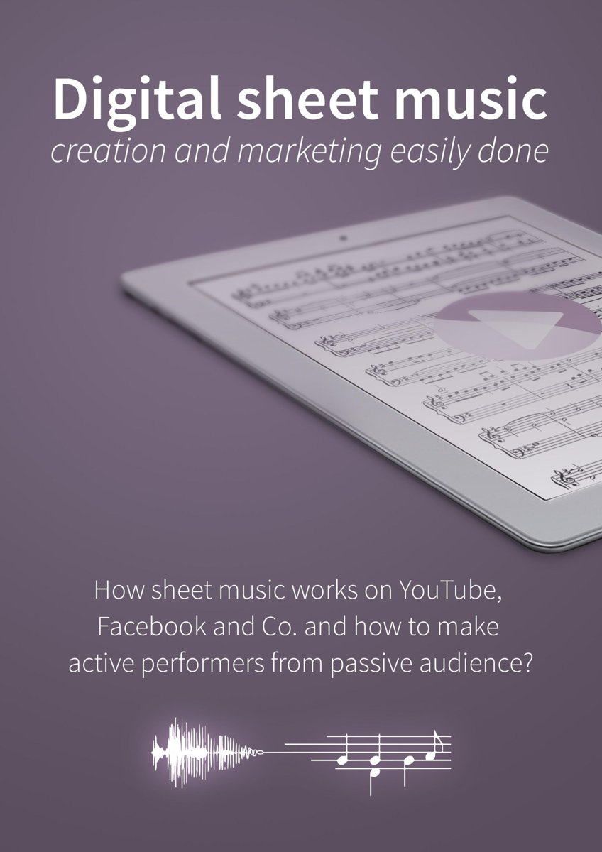 Digital sheet music - creation and marketing easily done