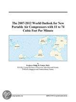 The 2007-2012 World Outlook for New Portable Air Compressors with 11 to 74 Cubic Feet Per Minute