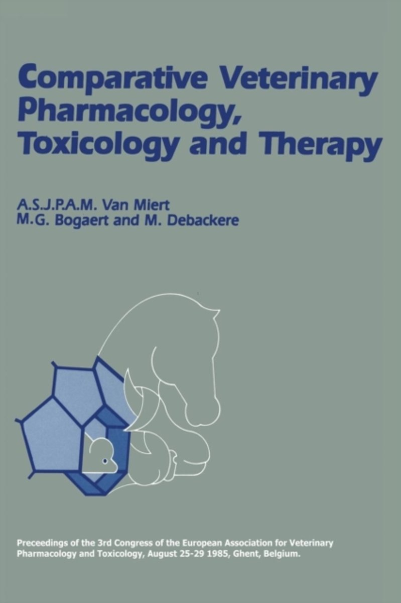 Comparative Veterinary Pharmacology, Toxicology and Therapy