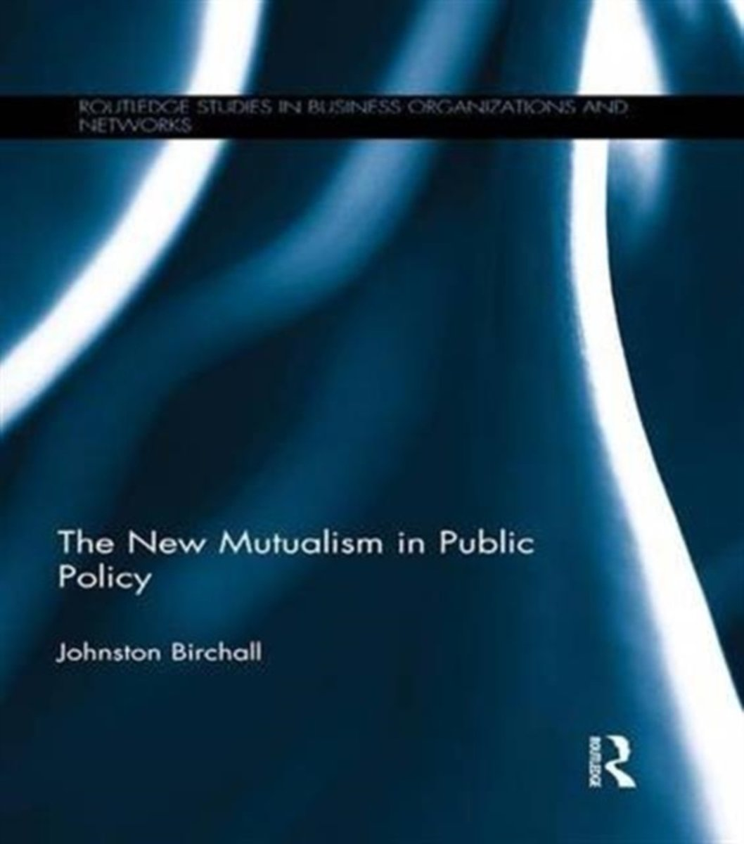 The New Mutualism in Public Policy