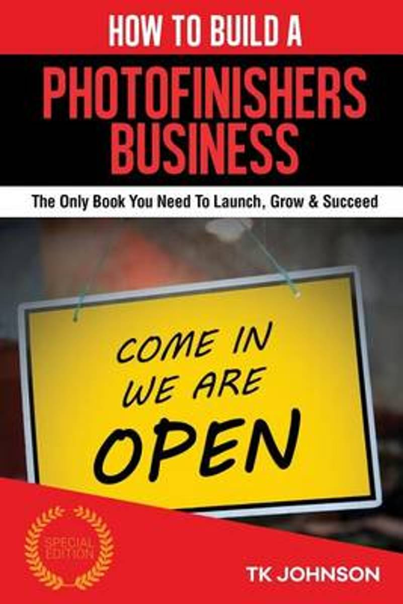 How to Build a Photofinishers Business (Special Edition)