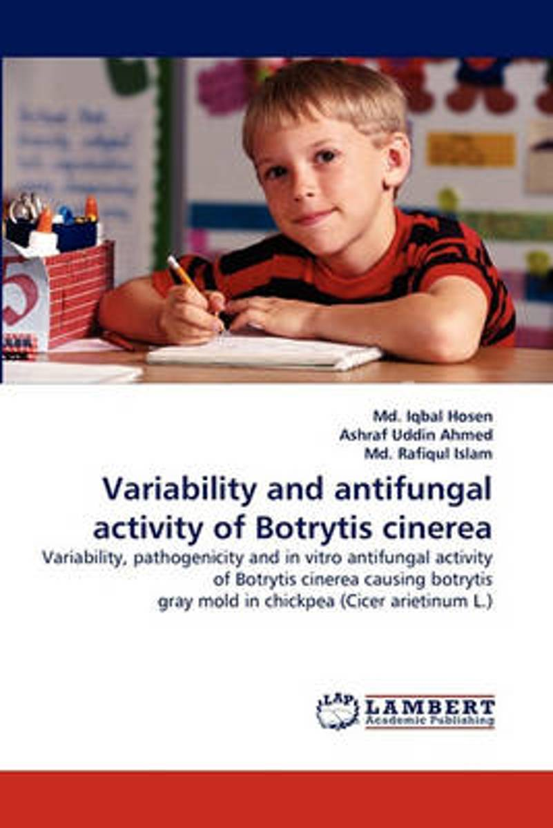 Variability and Antifungal Activity of Botrytis Cinerea