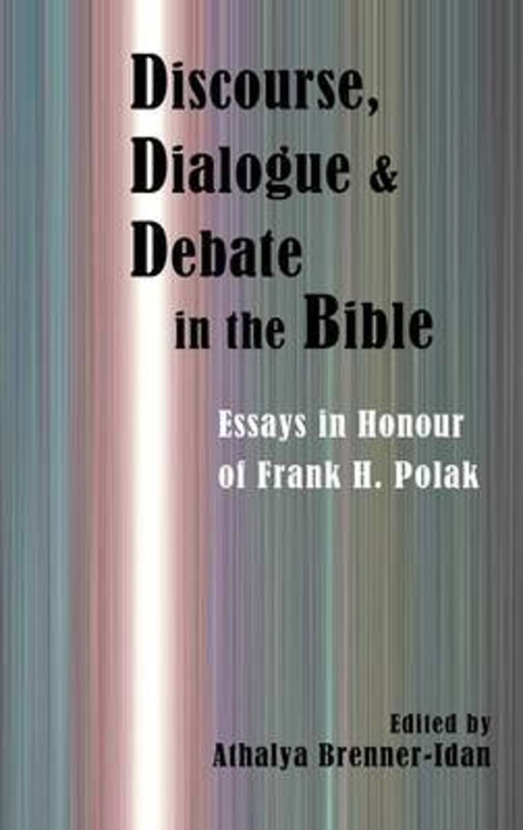 Discourse, Dialogue, and Debate in the Bible