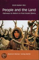 People and the Land: Pathways to Reform in Post-Soviet Siberia [With Reimer Book Ordering Brochure]