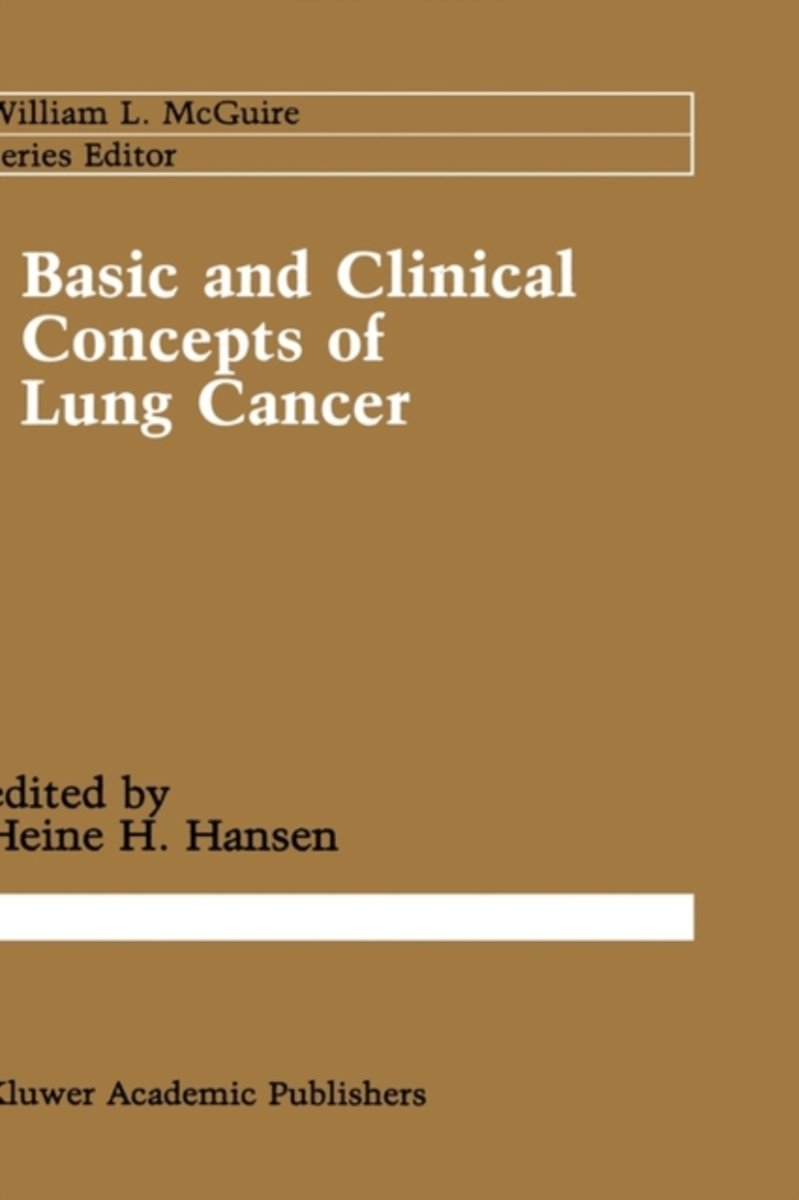 Basic and Clinical Concepts of Lung Cancer