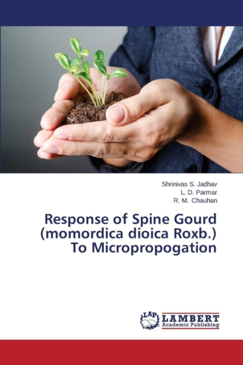 Response of Spine Gourd (Momordica Dioica Roxb.) to Micropropogation