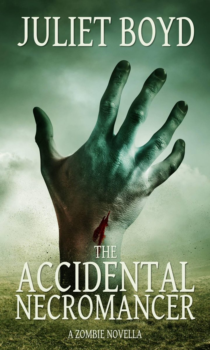 The Accidental Necromancer: A Zombie Novella