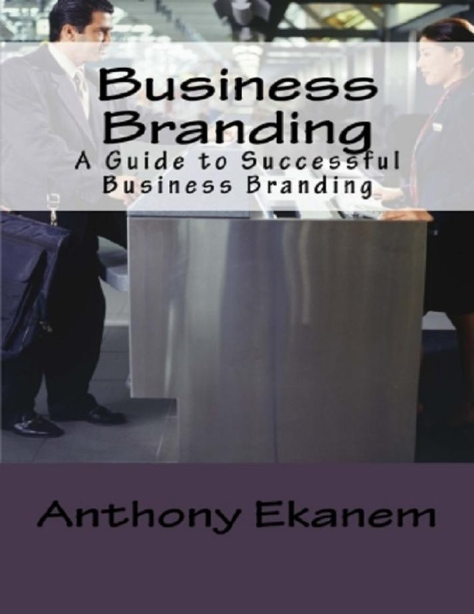 Business Branding: A Guide to Successful Business Branding