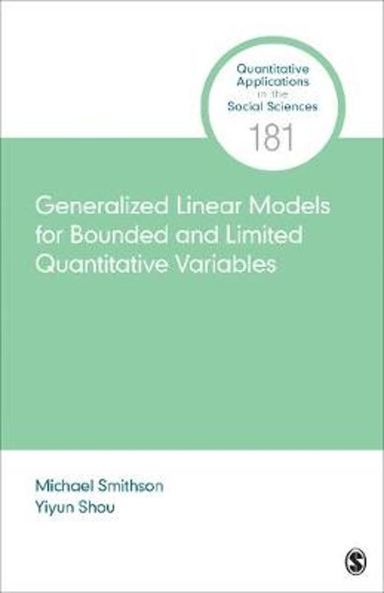 Generalized Linear Models for Bounded and Limited Quantitative Variables