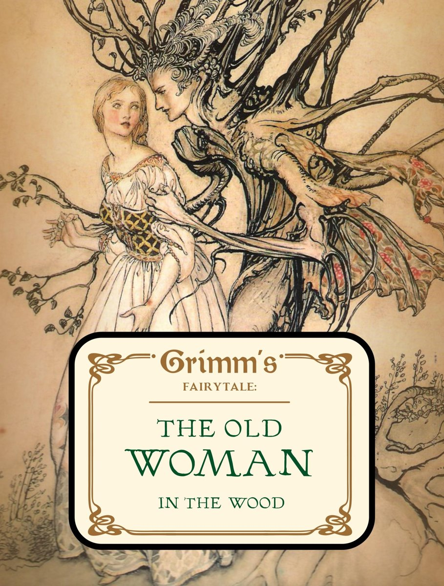 The Old Woman in the Wood