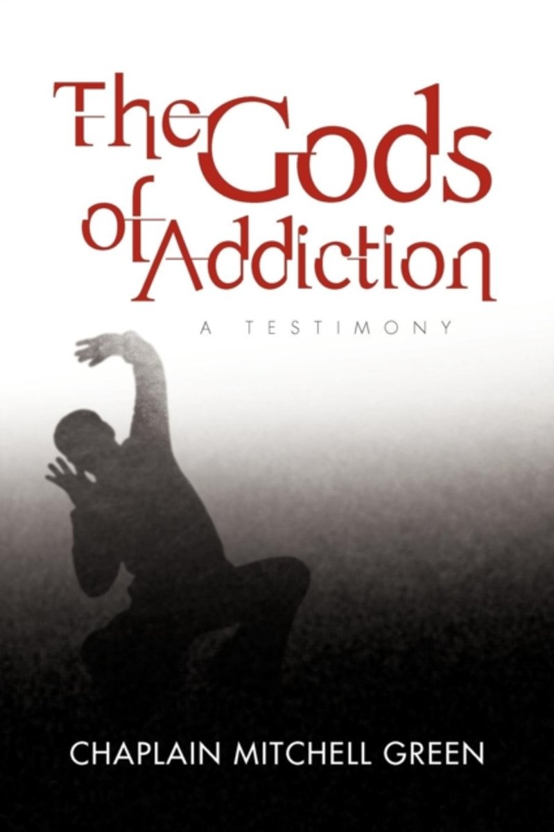 The Gods of Addiction