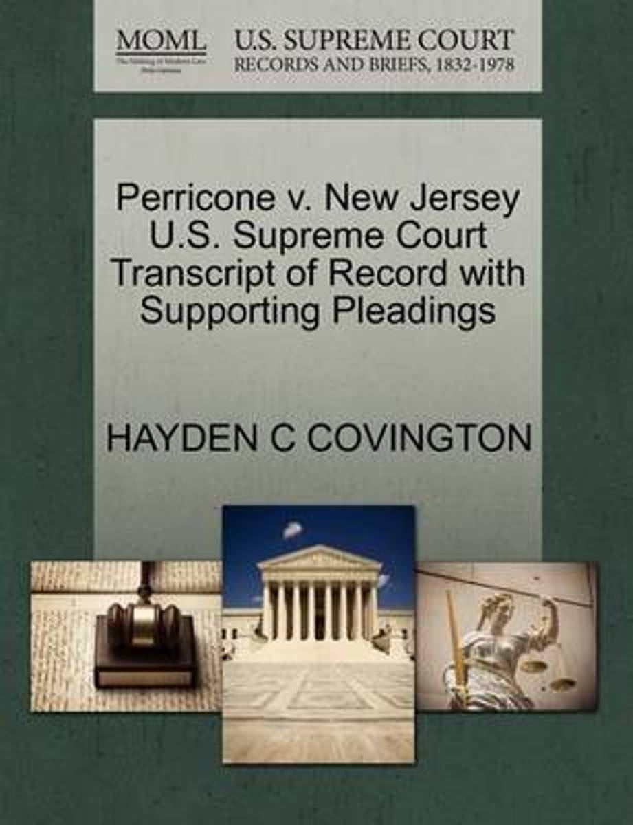 Perricone V. New Jersey U.S. Supreme Court Transcript of Record with Supporting Pleadings