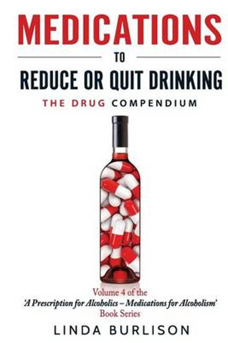 Medications to Reduce or Quit Drinking