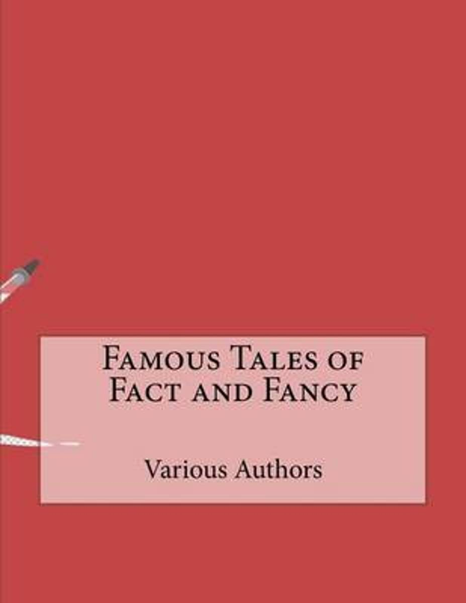 Famous Tales of Fact and Fancy