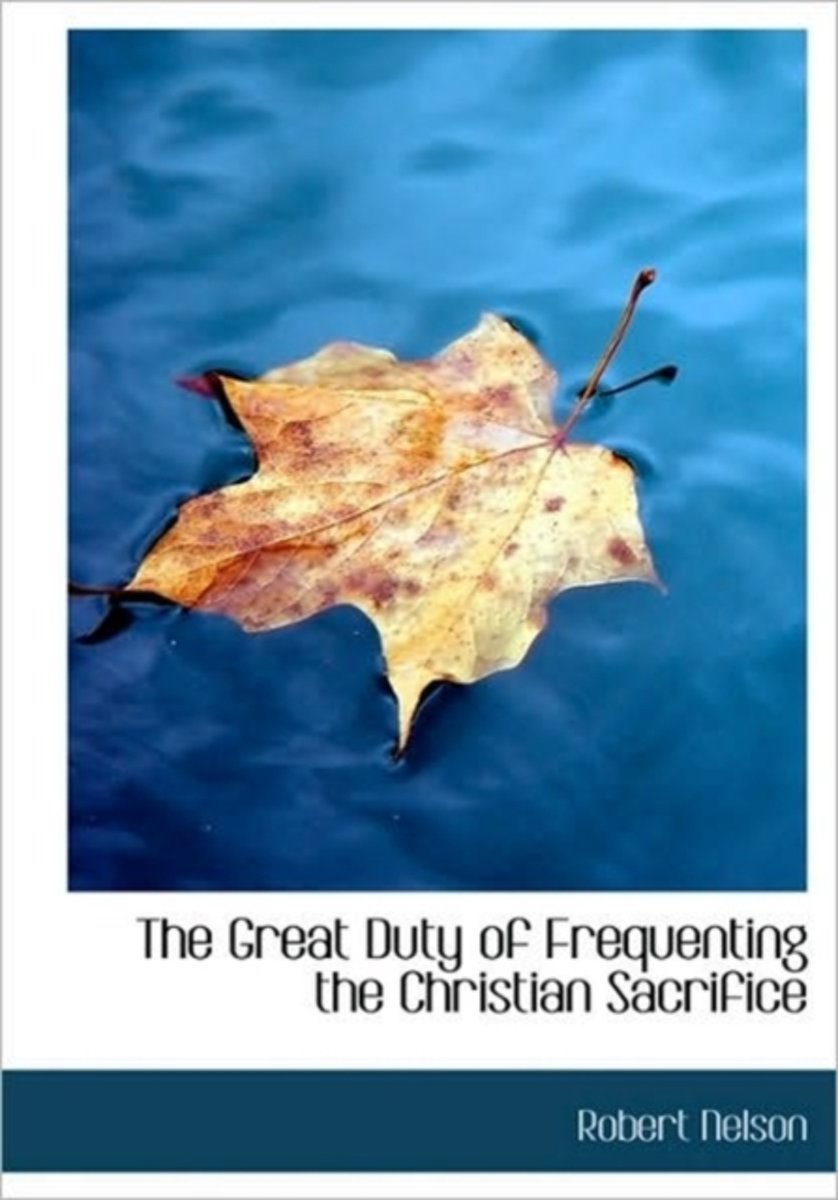 The Great Duty of Frequenting the Christian Sacrifice