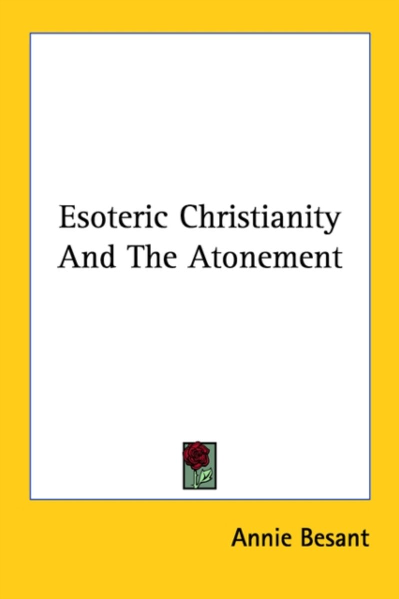 Esoteric Christianity and the Atonement