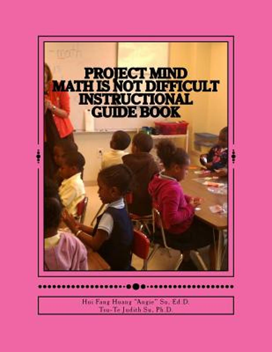 Project Mind - Math Is Not Difficult