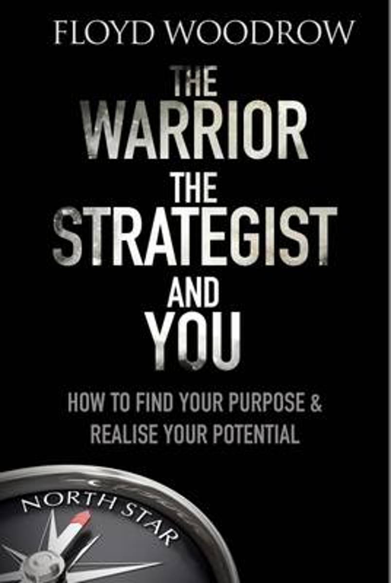 The Warrior, the Strategist and You