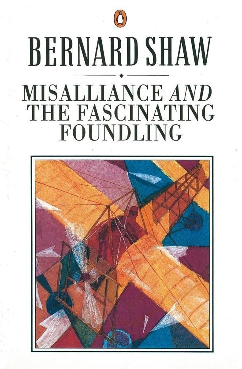 Misalliance and the Fascinating Foundling