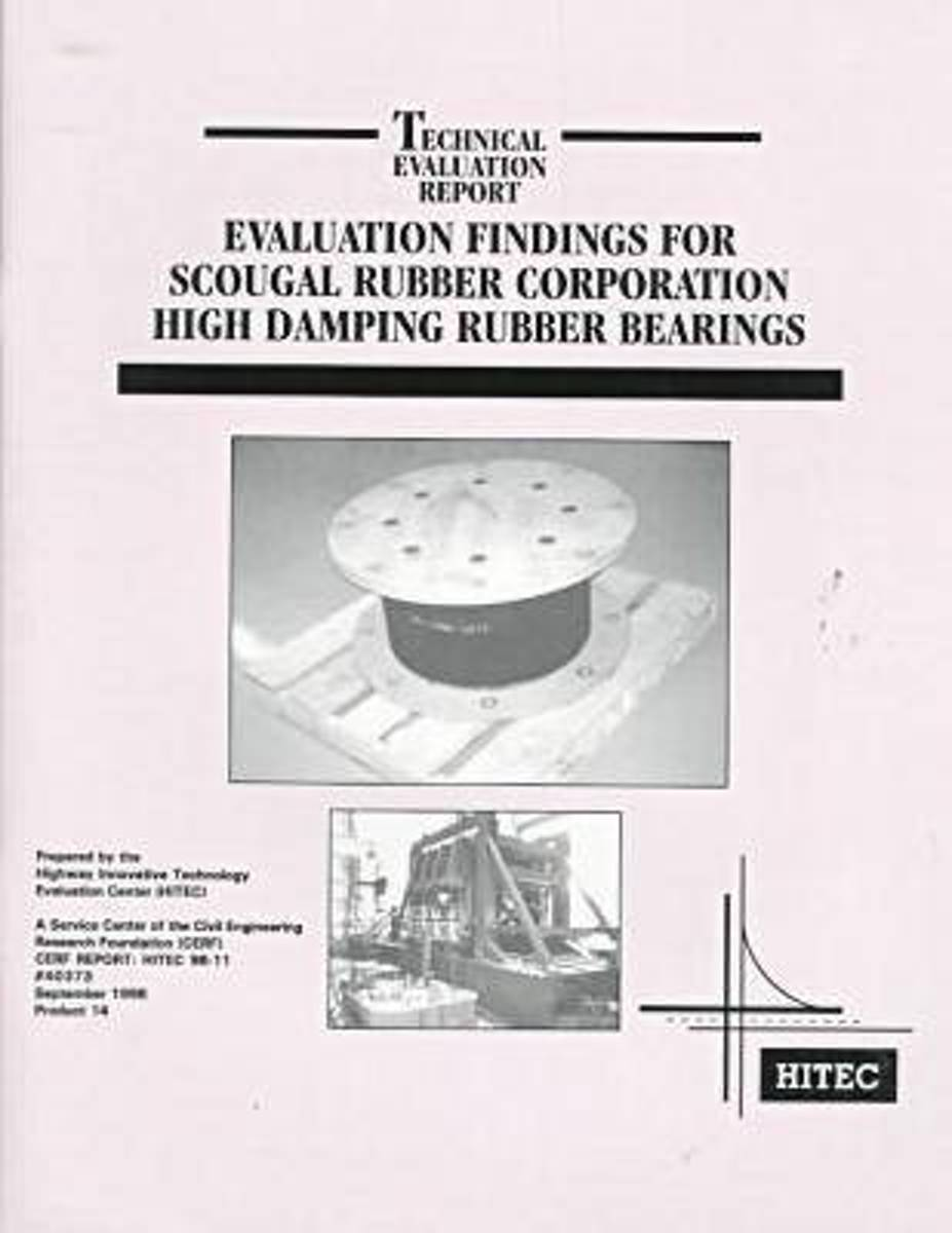 Evaluation Findings for Scougal Rubber Corporation High Damping Rubber Bearings