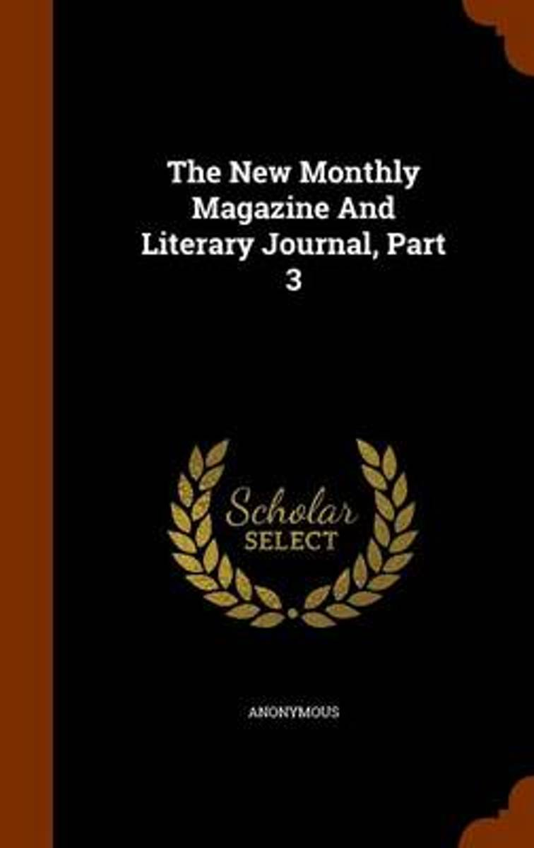 The New Monthly Magazine and Literary Journal, Part 3
