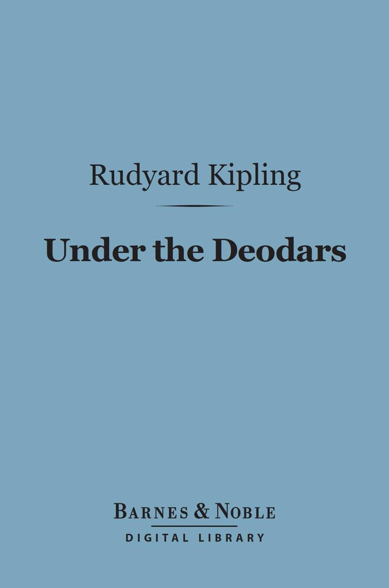 Under the Deodars (Barnes & Noble Digital Library)