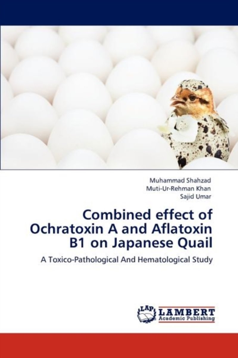 Combined Effect of Ochratoxin A and Aflatoxin B1 on Japanese Quail