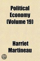 Illustrations Of Political Economy (Volume 19); Demerara. A Tale