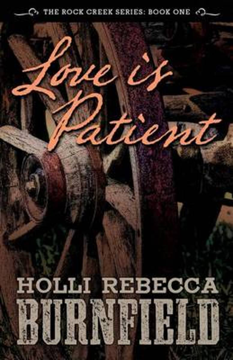 Love Is Patient (Second Edition)
