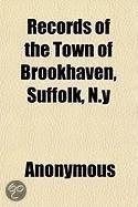 Records of the Town of Brookhaven, Suffolk, N.Y