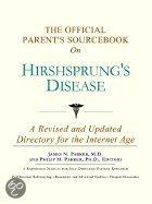 The Official Parent's Sourcebook On Hirshsprung's Disease