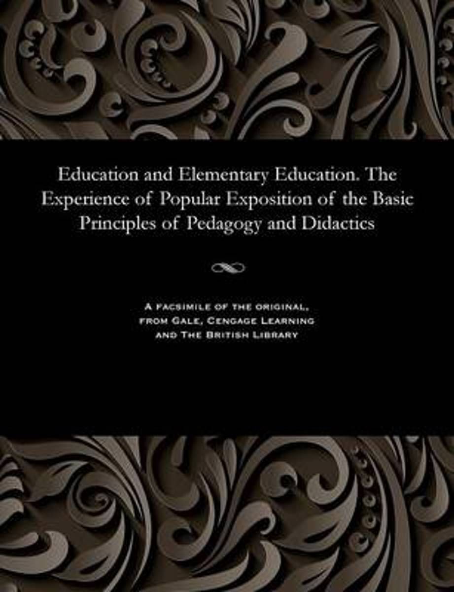 Education and Elementary Education. the Experience of Popular Exposition of the Basic Principles of Pedagogy and Didactics