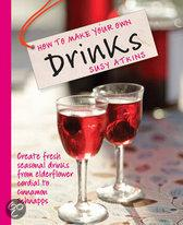 How To Make Your Own Drinks
