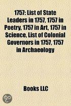 1757: 1757 Births, 1757 By Country, 1757 Crimes, 1757 Deaths, 1757 Disestablishments, 1757 Establishments, 1757 In Asia, 175