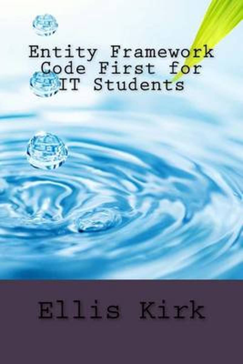 Entity Framework Code First for It Students