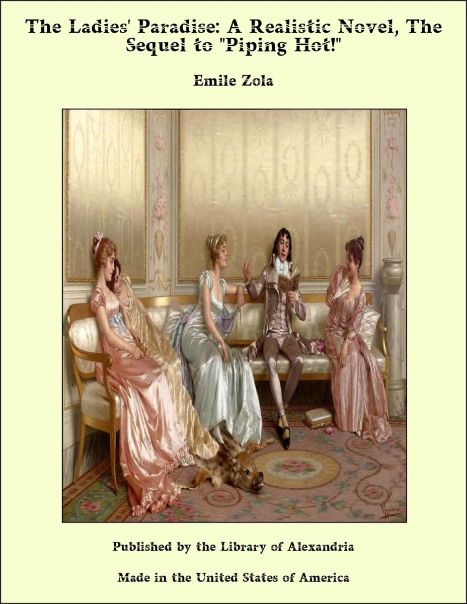 The Ladies' Paradise: A Realistic Novel, The Sequel to ''Piping Hot!''