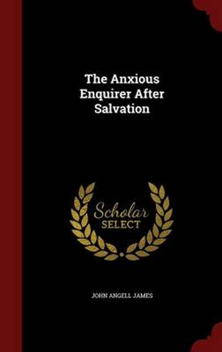 The Anxious Enquirer After Salvation