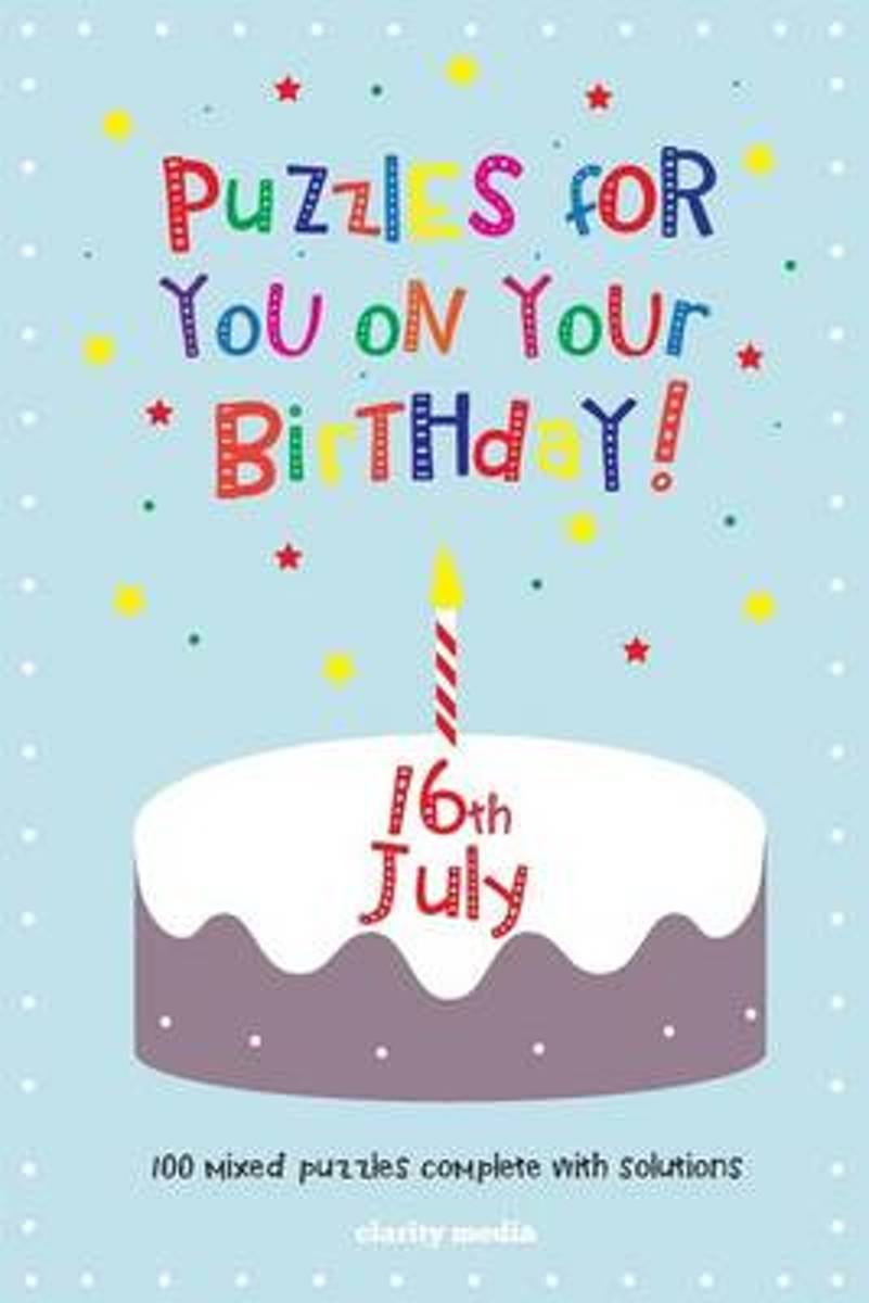Puzzles for You on Your Birthday - 16th July