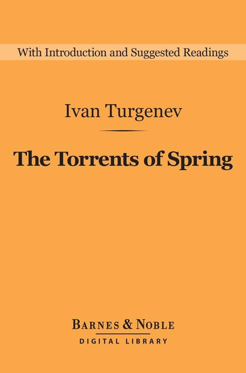 The Torrents of Spring (Barnes & Noble Digital Library)
