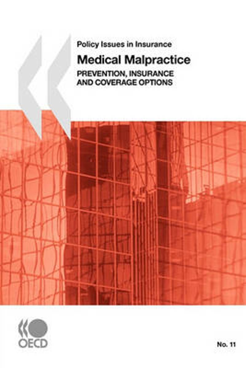 Policy Issues in Insurance Medical Malpractice