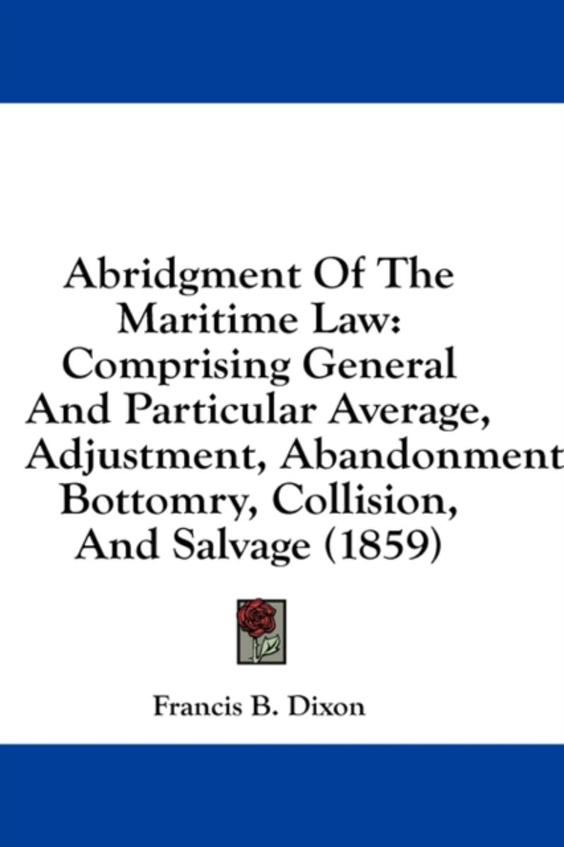 Abridgment of the Maritime Law