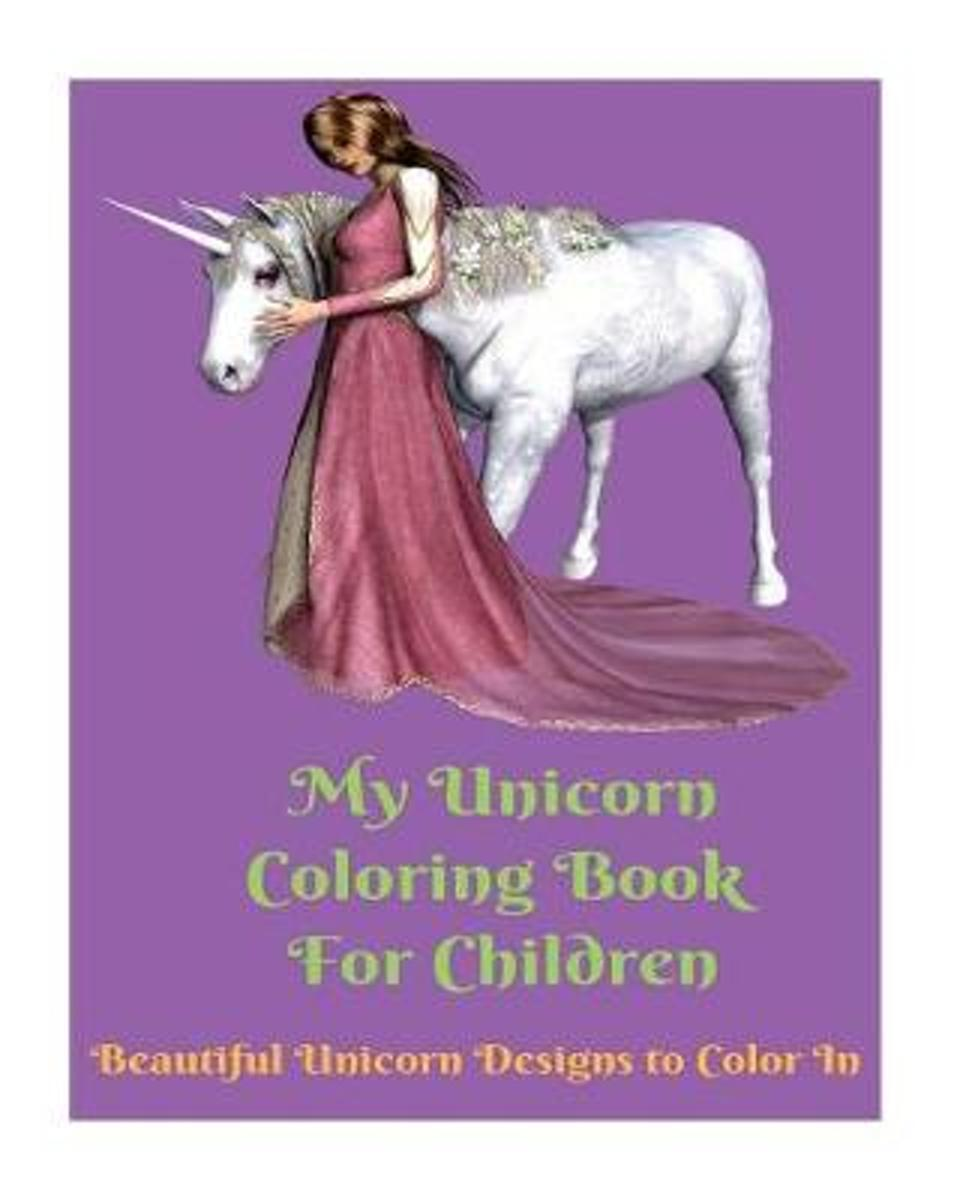 My Unicorn Coloring Book for Children