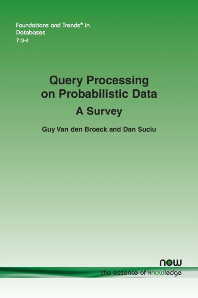 Query Processing on Probabilistic Data