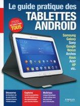 Le guide pratique des tablettes Android