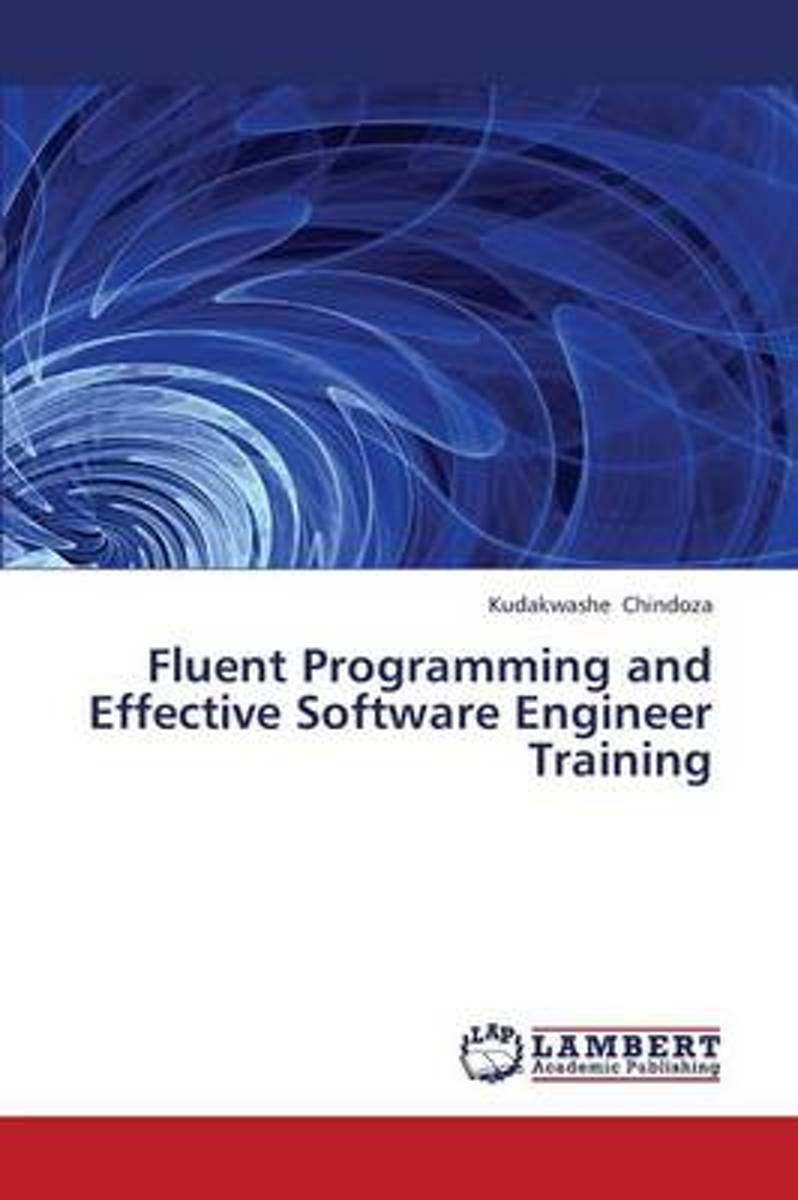 Fluent Programming and Effective Software Engineer Training