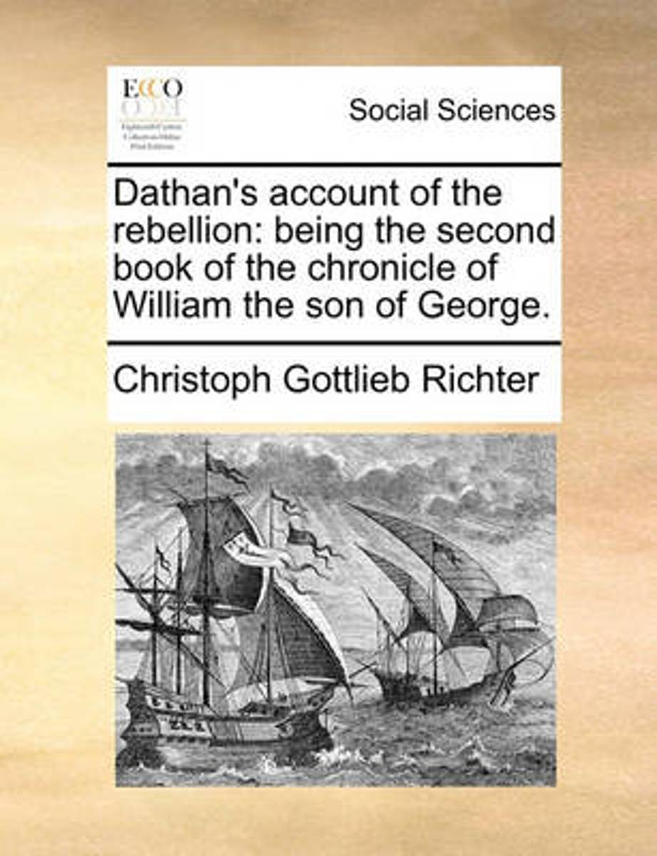 Dathan's Account of the Rebellion