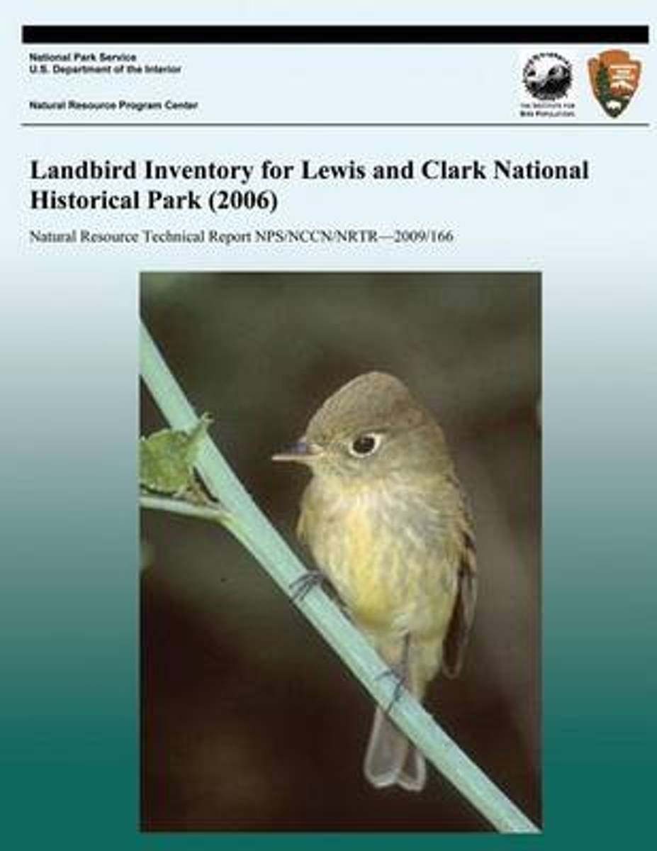 Landbird Inventory for Lewis and Clark National Historical Park (2006)