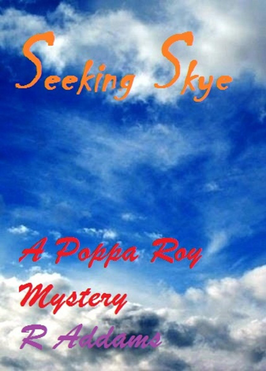 Seeking Skye: A Poppa Roy Mystery