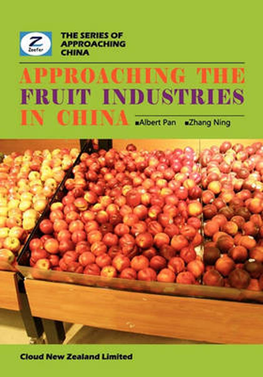 Approaching the Fruit Industries in China