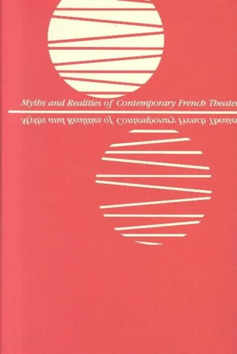 Myths and Realities of Contemporary French Theatre